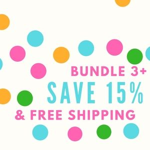 Bundle & Save 15% FREE SHIPPING!